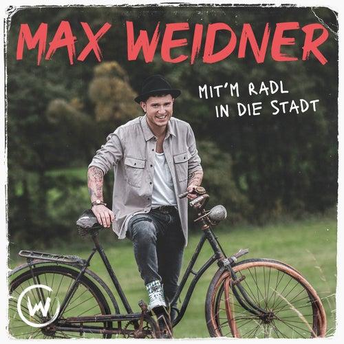Mit'm Radl in die Stadt by Max Weidner