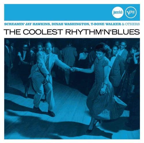 The Coolest Rhythm 'N' Blues (Jazz Club) de Various Artists