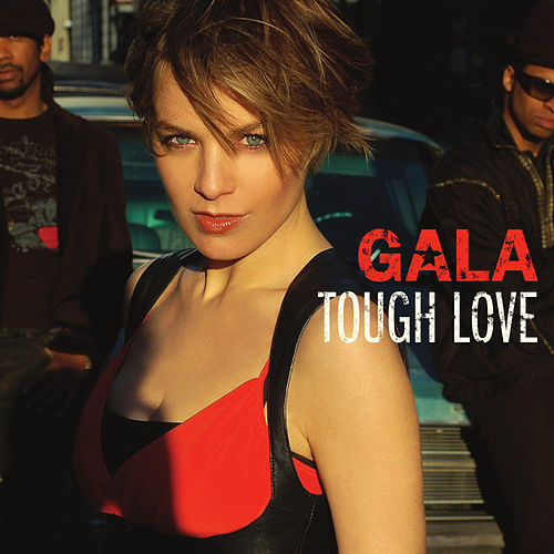 Tough Love von Gala