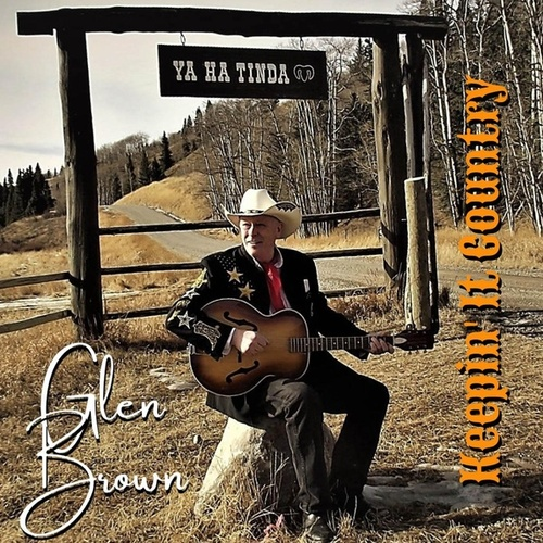Keepin' It Country by Glen Brown