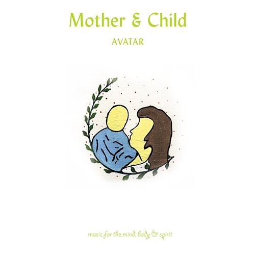 MBS - Mother & Child by Avatar