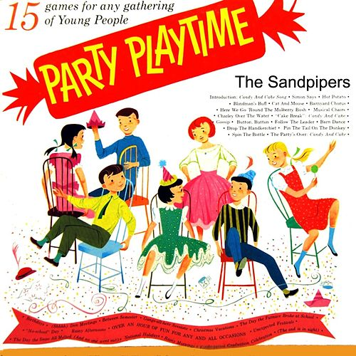 Party Playtime by The Sandpipers
