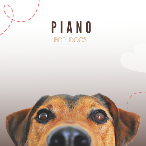 Piano For Dogs by Pet Music Therapy