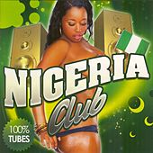 Nigeria Club by Various Artists