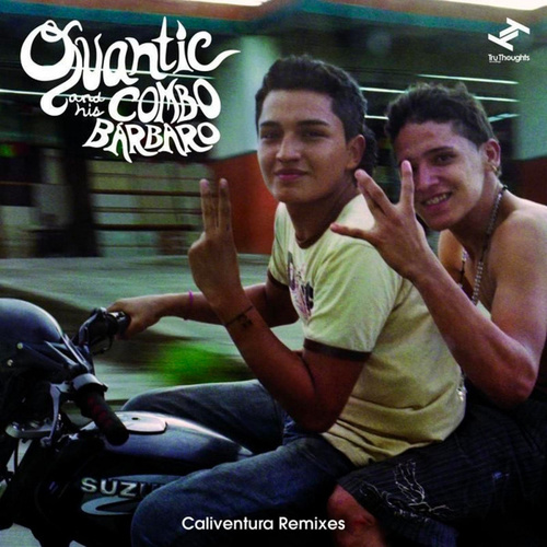 Caliventura (Remixes) de Quantic