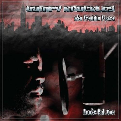 Leaks, Vol. 1 de Freddie Foxxx / Bumpy Knuckles