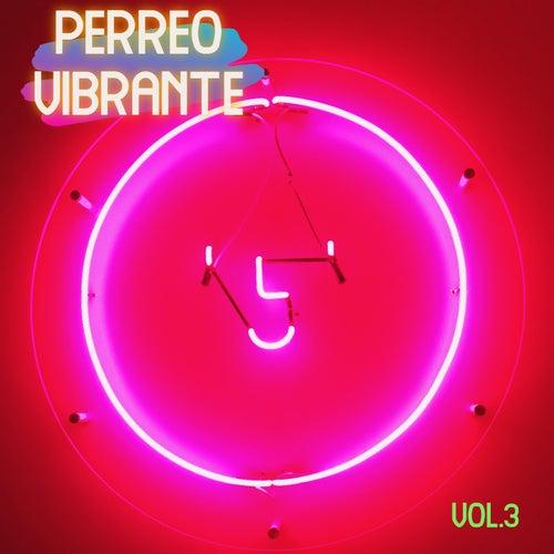 Perreo Vibrante Vol. 3 de Various Artists