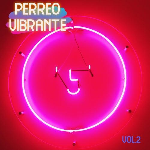 Perreo Vibrante Vol. 2 de Various Artists