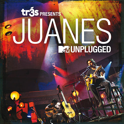 Tr3s Presents Juanes MTV Unplugged de Juanes