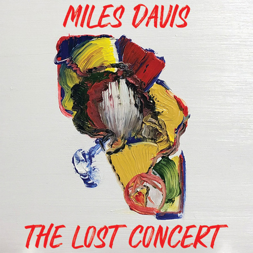 The Lost Concert by Miles Davis