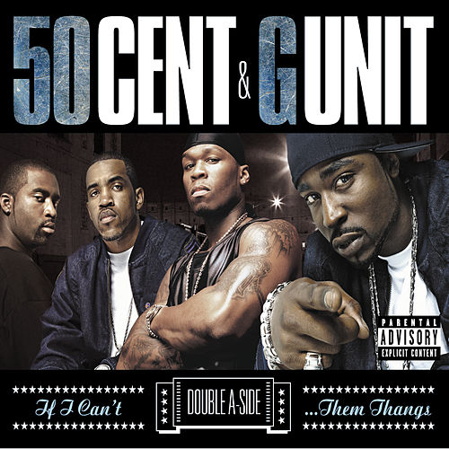 If I Can't/Poppin' Them Thangs di 50 Cent