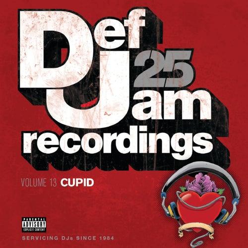 Def Jam 25, Volume 13 - Cupid (Explicit Version) by Various Artists