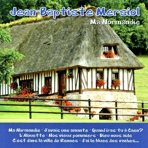 Ma normandie von Jean-Baptiste Mersiol