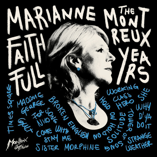 Song for Nico (Live - Montreux Jazz Festival 2002) by Marianne Faithfull