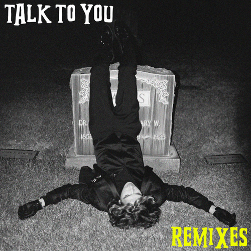 Talk to You (remixes) by Ricky Montgomery