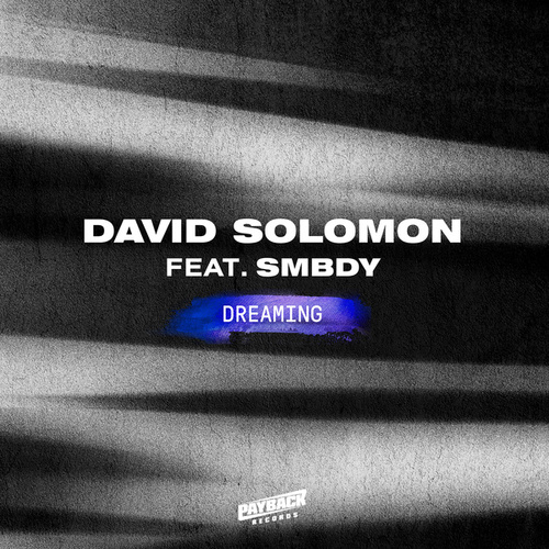 Dreaming (feat. SMBDY) by David Solomon