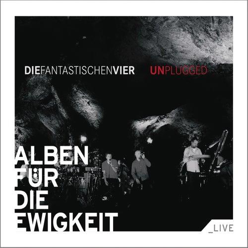 MTV Unplugged (Alben für die Ewigkeit) by Die Fantastischen Vier
