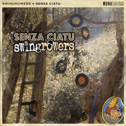 Senza Ciatu von Swingrowers