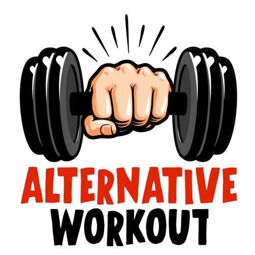 Alternative Workout von Various Artists