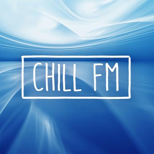 Chill FM de Various Artists