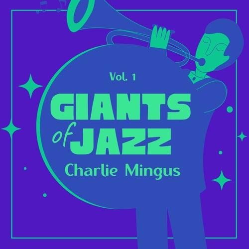 Giants of Jazz, Vol. 1 von Charlie Mingus