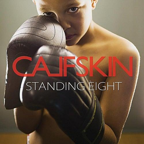 Standing Eight de Calfskin