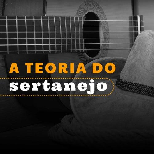 A Teoria do Sertanejo de Various Artists