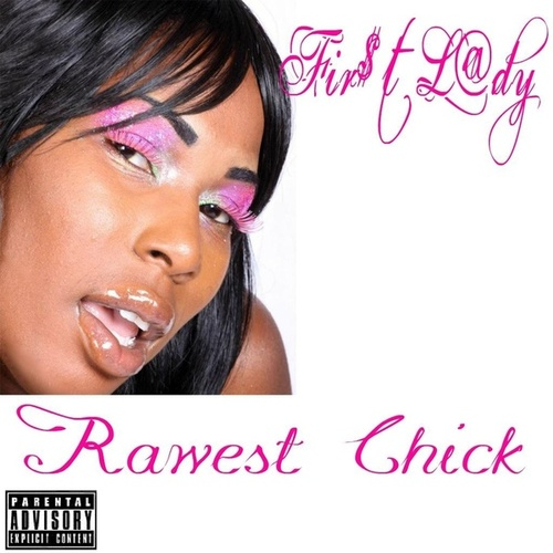 First Lady by Rawest Chick