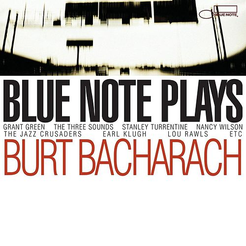 Blue Note Plays Burt Bacharach by Various Artists