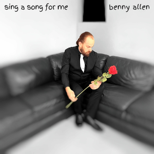Sing A Song For Me by Benny Allen