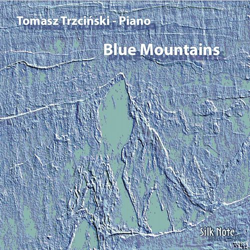 Blue Mountains (The Köln Concert & Mountains Suite) von Tomasz Trzcinski