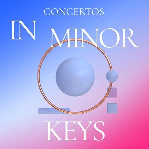 Concertos in Minor Keys by Various Artists