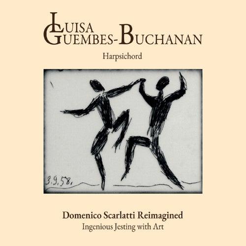 Domenico Scarlatti Reimagined de Luisa Guembes-Buchanan