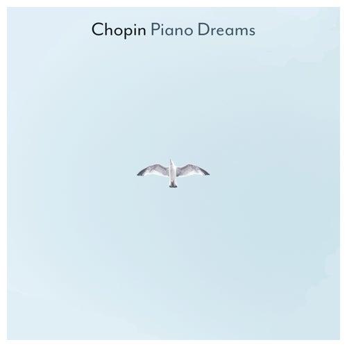 Chopin Piano Dreams di Frederic Chopin