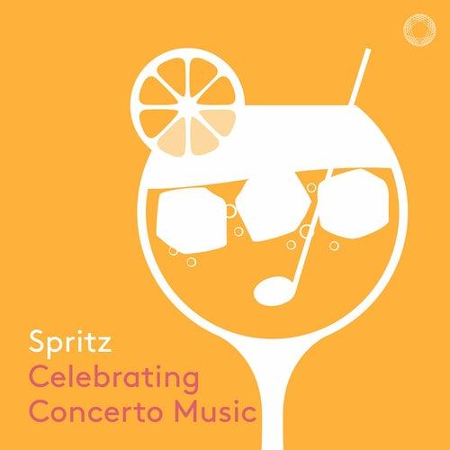 Spritz: Celebrating Concerto Music von Various Artists