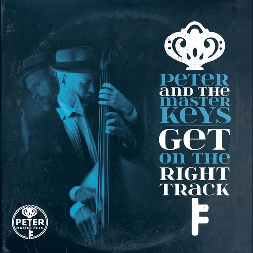 Get on the Right Track by Peter and the Master Keys