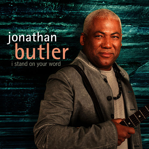 I Stand On Your Word de Jonathan Butler