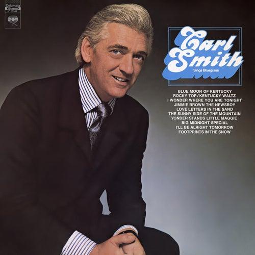 Sings Bluegrass von Carl Smith