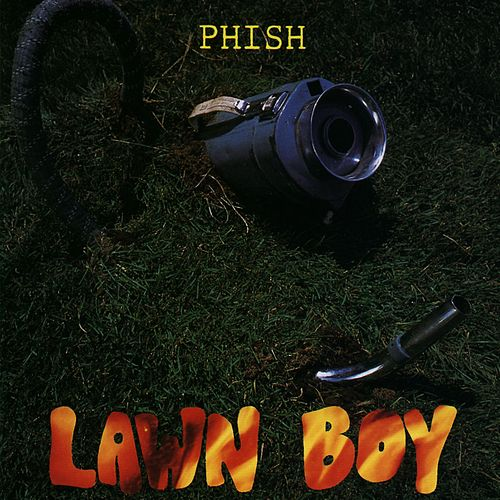 Lawn Boy de Phish