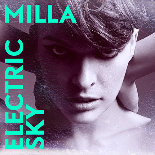 Electric Sky - Single de Milla