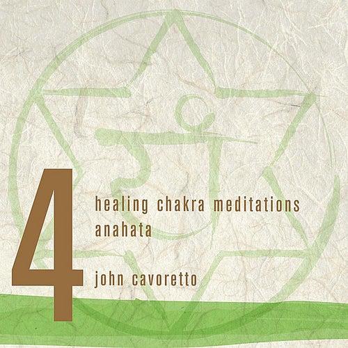 Healing Chakra Meditations 4 - Anahata by John Cavoretto