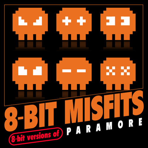 8-Bit Versions of Paramore de 8-Bit Misfits