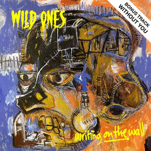 Writing On the Wall by The Wild Ones