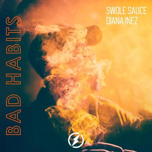 Bad Habits von Swole Sauce