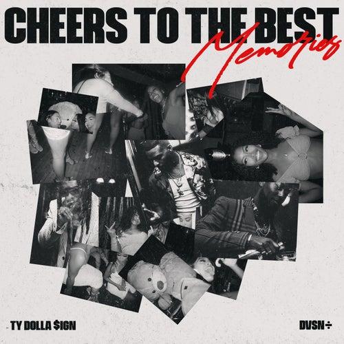 Cheers to the Best Memories von dvsn