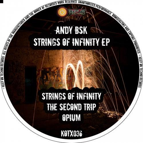 Strings of Infinity EP by Andy Bsk