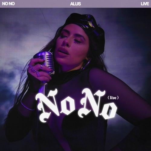 No No (Live) by Alus