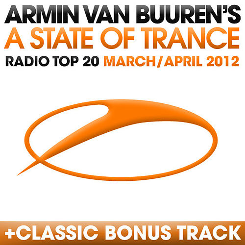 A State Of Trance Radio Top 20 - March/April 2012 de Various Artists