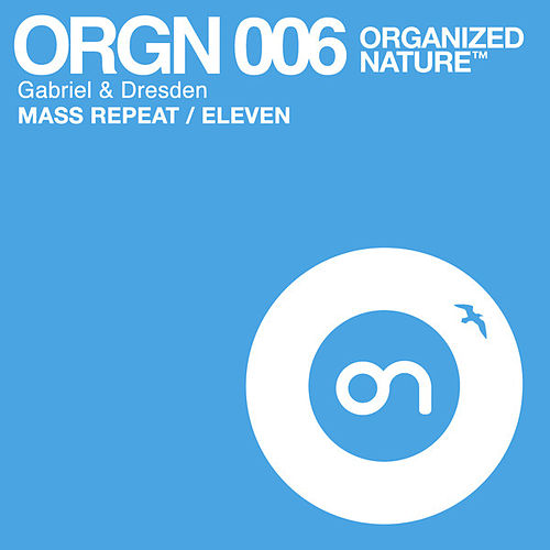 Mass Repeat / Eleven von Gabriel & Dresden