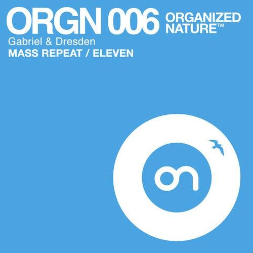 Mass Repeat / Eleven de Gabriel & Dresden